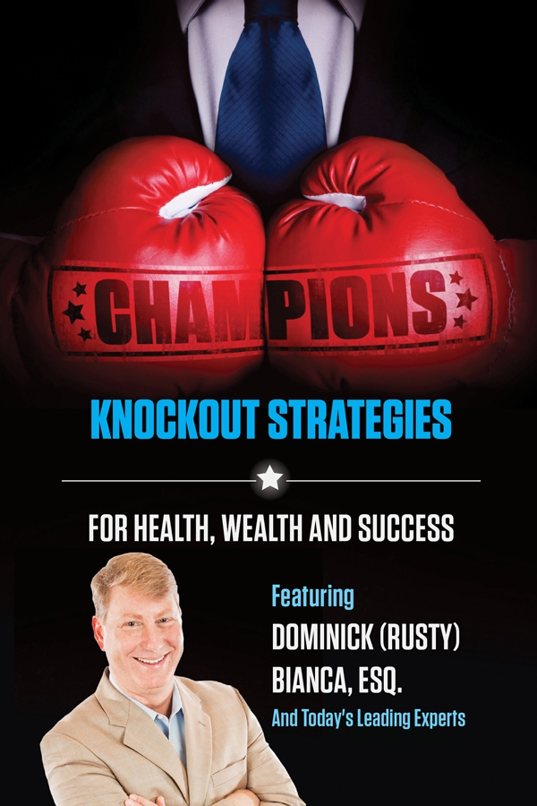 Champions: Knockout Strategies for Health, Wealth, and Success